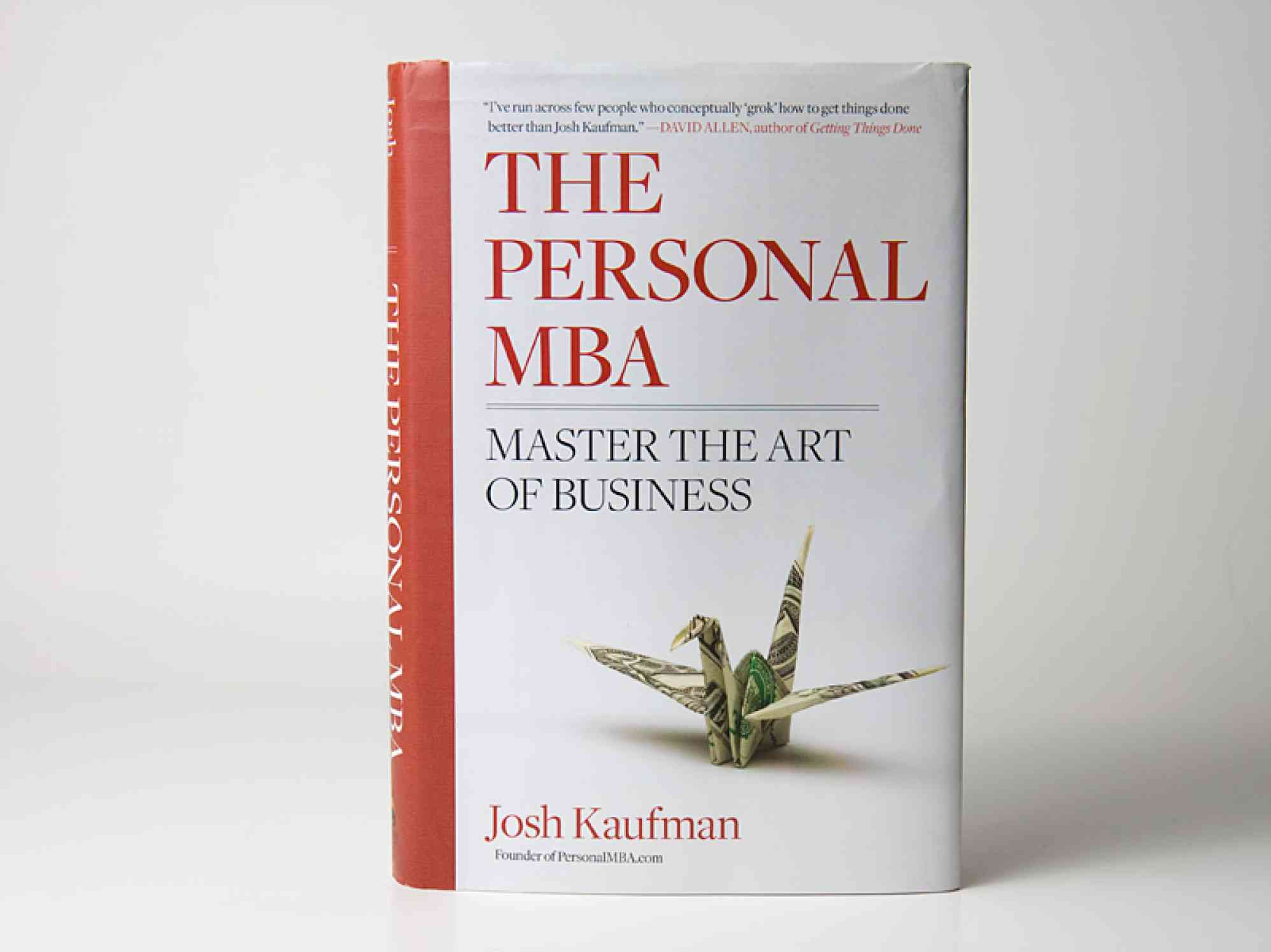 """The Personal MBA by Josh Kaufman"""