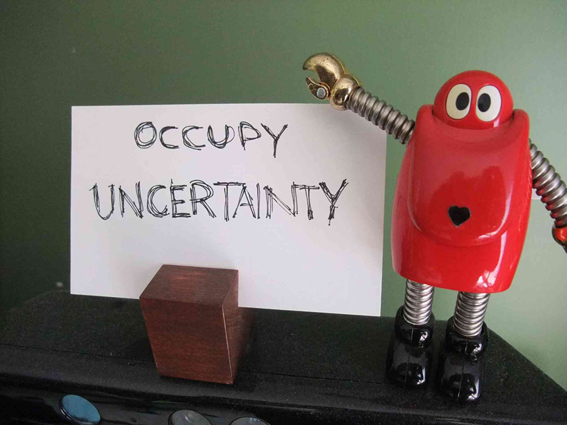 Occupy Uncertainty!