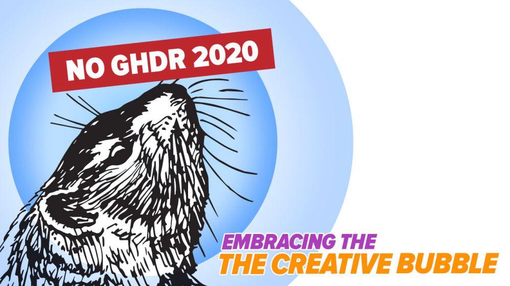 """""""GroundhogDayDoOver:EmbracingtheCreativeBubble"""""""