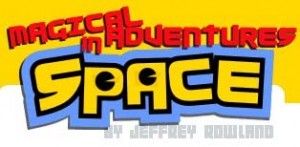 Magical Adventures in Space