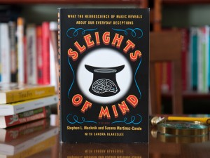 "Book Review: ""Sleights of Mind: What the Neuroscience of Magic Reveals About Our Everyday Deceptions"""