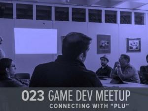 Game Dev Meetup! (GHD023)