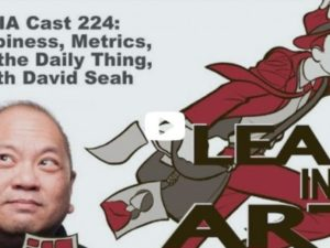 "Talking with Jerzy and Rob on ""Lean Into Art"" #224"
