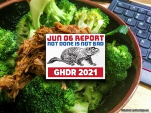 GHDR 2021 June Report: Not Done is Not Bad